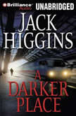 A Darker Place, Jack Higgins