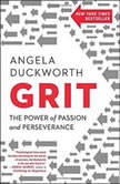 Grit The Power of Passion and Perseverance, Angela Duckworth
