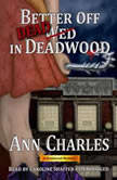 Better Off Dead in Deadwood, Ann Charles