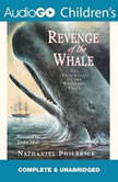 Revenge of the Whale, Nathaniel Philbrick
