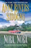 Nora, Nora, Anne Rivers Siddons