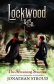 Lockwood & Co.: The Screaming Staircase Lockwood & Co. Book 1, Jonathan Stroud