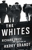 The Whites, Richard Price
