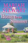 Home for the Summer, Mariah Stewart