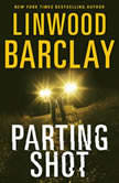 Parting Shot, Linwood Barclay
