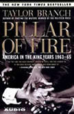 Pillar of Fire America in the King Years, Part II - 1963-64, Taylor Branch