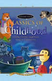 Classics of Childhood, Vol. 4 Classic Stories and Tales Read by Celebrities, Unknown