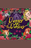 Dagger in the Dahlias Book 4: Lovely Lethal Gardens, Dale Mayer