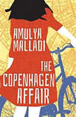 The Copenhagen Affair, Amulya Malladi