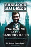 The Hound of the Baskervilles A Sherlock Holmes Novel, Sir Arthur Conan Doyle