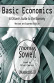 Basic Economics A Citizens Guide to the Economy, Thomas Sowell