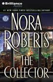 The Collector, Nora Roberts