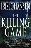The Killing Game, Iris Johansen