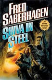 Shiva in Steel, Fred Saberhagen