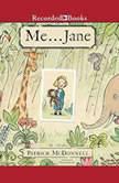 Me...Jane, Patrick McDonnell