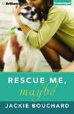 Rescue Me, Maybe, Jackie Bouchard