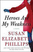 Heroes Are My Weakness, Susan Elizabeth Phillips