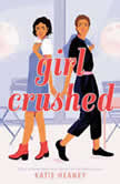 Girl Crushed, Katie Heaney