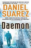 Daemon, Daniel Suarez