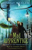 The Mad Apprentice, Django Wexler