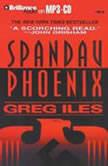 Spandau Phoenix, Greg Iles