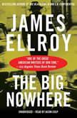 The Big Nowhere, James Ellroy