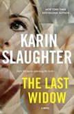 The Last Widow, Karin Slaughter