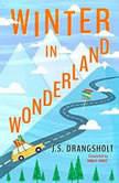 Winter in Wonderland, J.S. Drangsholt