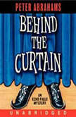 Behind the Curtain An Empire Falls Mystery, Peter Abrahams