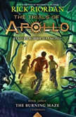 The Trials of Apollo, Book Three: The Burning Maze, Rick Riordan