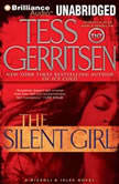 The Silent Girl A Rizzoli & Isles Novel, Tess Gerritsen