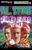 Three Faces of Me, R.L. Stine