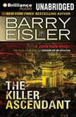 The Killer Ascendant, Barry Eisler