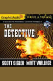 The Detective, Matt Wallace