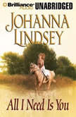 All I Need Is You, Johanna Lindsey
