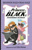 The Princess in Black and the Mysterious Playdate, Shannon Hale