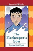 The Firekeeper's Son, Linda Sue Park