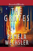 The Graves, Pamela Wechsler