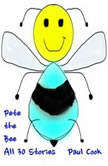 Pete the Bee: All 30 Stories, Paul Cook