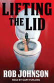 Lifting the Lid, Rob Johnson