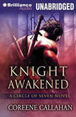Knight Awakened, Coreene Callahan