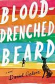 Blood-Drenched Beard, Daniel Galera