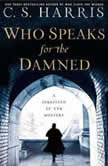 Who Speaks for the Damned, C.S. Harris