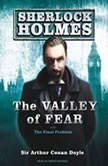 The Valley of Fear A Sherlock Holmes Novel, Sir Arthur Conan Doyle