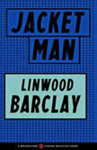 Jacket Man, Linwood Barclay
