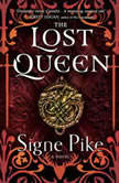 The Lost Queen, Signe Pike