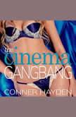 The Cinema Gangbang, Conner Hayden