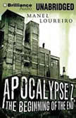 Apocalypse Z: The Beginning of the End, Manel Loureiro