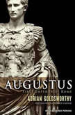 Augustus First Emperor of Rome, Adrian Goldsworthy