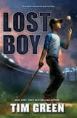 Lost Boy, Tim Green